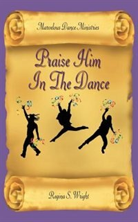 Praise Him in the Dance