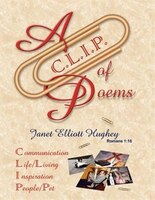 A C.l.i.p. Of Poems: Communication, Life/living, Inspiration, People/pet