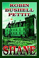 Shane by Robin Bushell Pettit