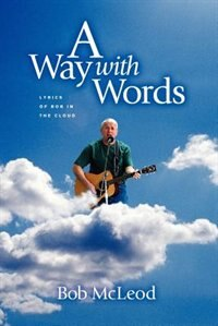 Away With Words: Lyrics Of Bob In The Cloud