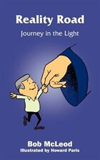 Reality Road: Journey In The Light