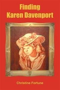 Finding Karen Davenport by Christopher Fortune