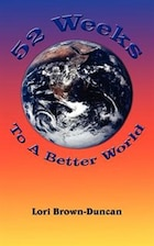 52 Weeks To A Better World