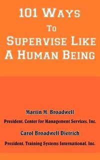 101 Ways to Supervise Like a Human Being