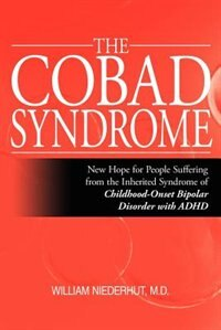 The Cobad Syndrome by William Niederhut M. D.