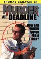 Murder At Deadline