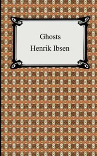 an analysis of the ibsens ghosts and the good purpose of a character The great divorce summary & study guide c s lewis this study guide consists of approximately 34 pages of chapter summaries, quotes, character analysis, themes, and more - everything you need to sharpen your knowledge of the great divorce.