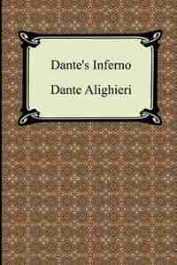 Dante's Inferno (the Divine Comedy, Volume 1, Hell) by Dante Alighieri