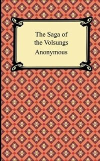 Roots The Saga Of An American Family: The Saga Of The Volsungs, Book By .. Anonymous (Paperback