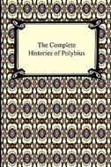 The Complete Histories of Polybius by Polybius