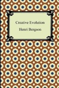 Creative Evolution de Henri Bergson