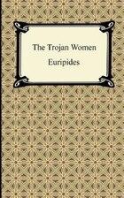 The Trojan Women
