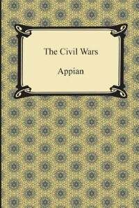 The Civil Wars by Appian