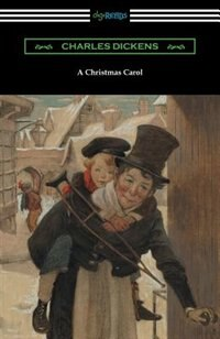 A Christmas Carol (Illustrated by Arthur Rackham with an Introduction by Hall Caine) by Charles Dickens