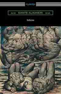 Dante's Inferno (The Divine Comedy: Volume I, Hell) by Dante Alighieri