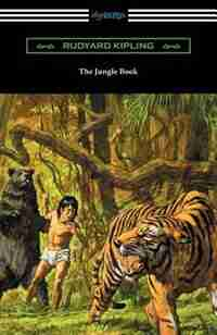 The Jungle Book (Illustrated by John L. Kipling, William H. Drake, and Paul Frenzeny) by Rudyard Kipling