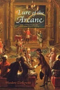 Lure Of The Arcane: The Literature Of Cult And Conspiracy