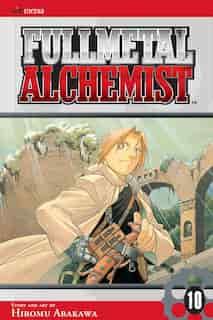 Fullmetal Alchemist, Vol. 10 by Hiromu Arakawa