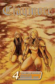 Claymore, Vol. 4: Marked For Death by Norihiro Yagi