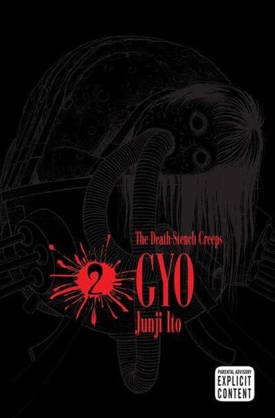 Gyo, Vol. 2 (2nd Edition) by Junji Ito