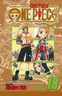 One Piece, Vol. 18 by Eiichiro Oda