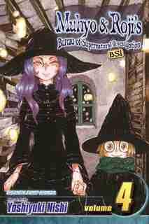 Muhyo & Roji's Bureau of Supernatural Investigation, Vol. 4 by Yoshiyuki Nishi
