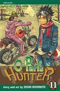 O-Parts Hunter, Vol. 11 by Seishi Kishimoto