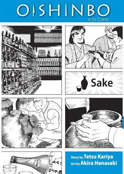 Oishinbo: Sake: A la Carte by Tetsu Kariya