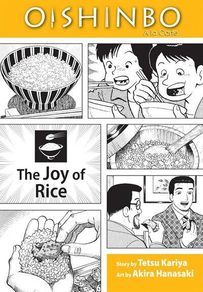 Oishinbo: The Joy of Rice: A la Carte by Tetsu Kariya