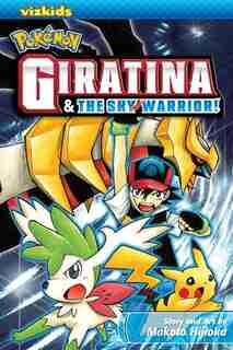 Pokémon: Giratina and the Sky Warrior! Ani-Manga by Makoto Hijioka