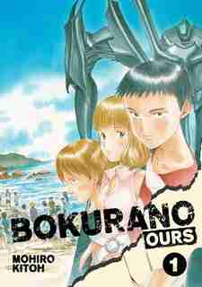 Bokurano: Ours, Vol. 1 by mohiro Kitoh