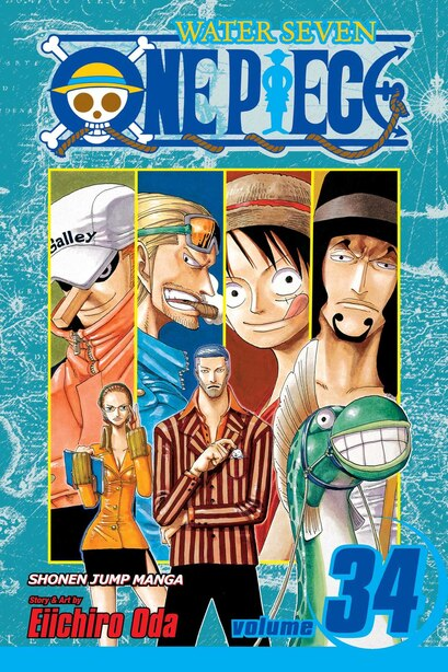 One Piece, Vol. 34: The City Of Water, Water Seven by Eiichiro Oda