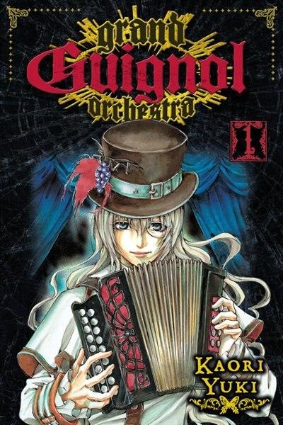 Grand Guignol Orchestra, Vol. 1 by Kaori Yuki