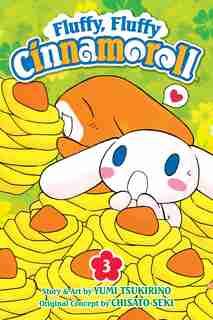 Fluffy, Fluffy Cinnamoroll, Vol. 3 by Yumi Tsukirino