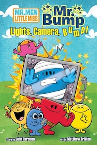Mr. Bump in: Lights, Camera, Bump!