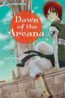 Dawn of the Arcana, Vol. 7 by Rei Toma