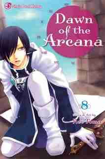 Dawn of the Arcana, Vol. 8 by Rei Toma
