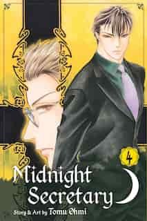 Midnight Secretary, Vol. 4 by Tomu Ohmi