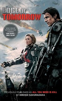 Edge of Tomorrow (Movie Tie-in Edition): (Previously published and available digitally as All You…