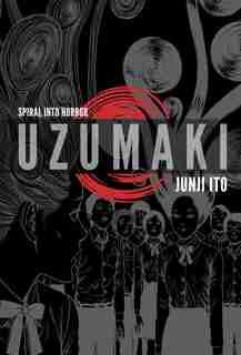Uzumaki (3-in-1, Deluxe Edition): Includes vols. 1, 2 & 3 by Junji Ito
