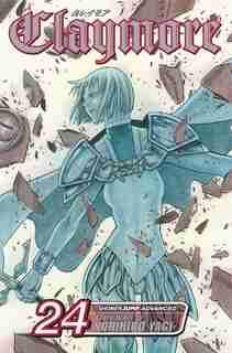 Claymore, Vol. 24: Army Of The Underworld by Norihiro Yagi