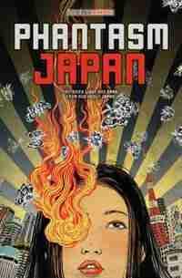 Phantasm Japan: Fantasies Light and Dark, From and About Japan by Haikasoru .