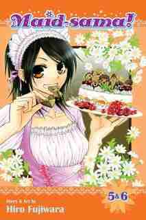 Maid-sama! (2-in-1 Edition), Vol. 3: Includes Vols. 5 & 6 by Hiro Fujiwara
