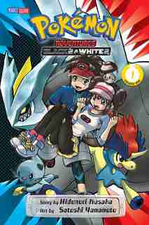 Pokémon Adventures: Black 2 & White 2, Vol. 1 by Hidenori Kusaka