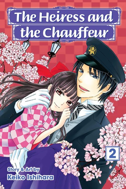 The Heiress and the Chauffeur, Vol. 2 by Keiko Ishihara