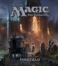 The Art of Magic: The Gathering - Innistrad: Innistrad