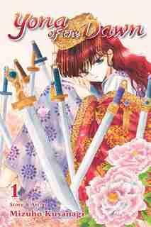 Yona of the Dawn, Vol. 1 by Mizuho Kusanagi