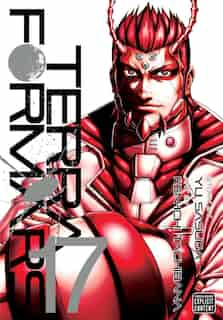 Terra Formars, Vol. 17 by Yu Sasuga