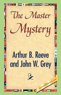 Book The Master Mystery by Arthur B. Reeve