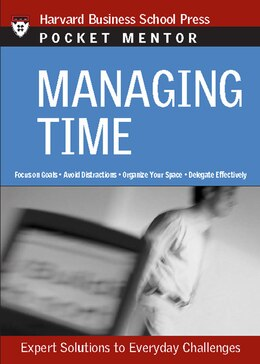 Book Managing Time: Expert Solutions to Everyday Challenges by Harvard Business School Press